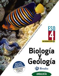 ESO 4 - BIOLOGIA Y GEOLOGIA (AND) - GENERACION B (CENTROS BILINGUES)
