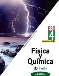ESO 4 - FISICA Y QUIMICA (AND) - GENERACION B (CENTROS BILINGUES)