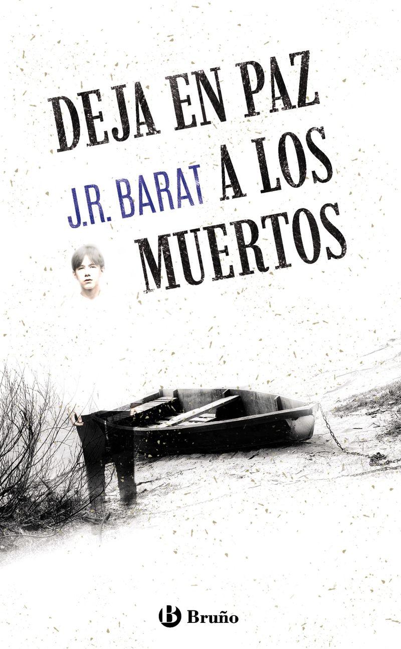 DEJA EN PAZ A LOS MUERTOS (2014 PREMIO HACHE)