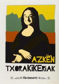 AZKEN TXORAKIKERIAK