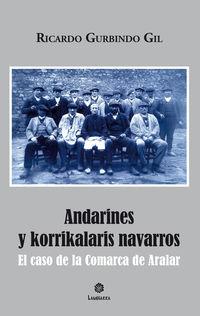 Andarines Y Korrikalaris Navarros - El Caso De La Comarca De Aralar - Ricardo Gurbindo Gil