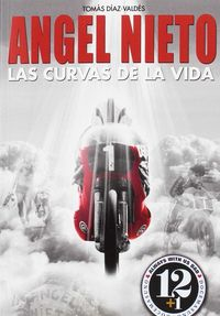 ANGEL NIETO - LAS CURVAS DE LA VIDA