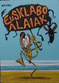 Eusklabo Alaiak - Asisko