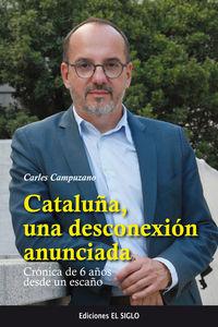 CATALUÑA, UNA DESCONEXION ANUNCIADA