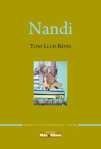 Nandi (premio Ciutat De Manacor De Teatre Jaume Vidal I Alcover 2017) - Toni-Lluis Reyes