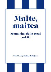 MAITE MAITEA - MEMORIAS DE LA REAL (VOL. II)