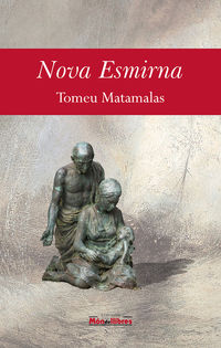 Nova Esmirna - Tomeu Matamalas