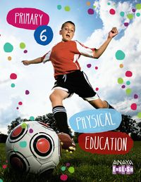 EP 6 - EDUC. FISICA - PHYSICAL EDUCATION - LEARNING. .. (AND)