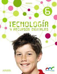 Ep 6 - Tecnologia Y Recursos Digitales - Apre. Crec. Conex. (mad) - Aa. Vv.