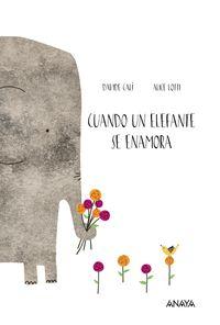 Cuando Un Elefante Se Enamora - Davide Cali