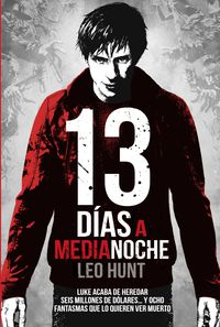 13 Dias A Medianoche - Leo Hunt