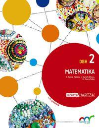 DBH 2 - MATEMATIKA (HIRUH. ) - HAZI ETA HEZI BAT EGINIK (PV)