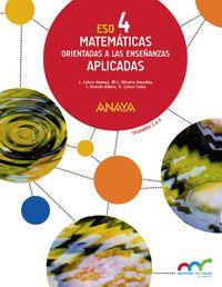 Eso 4 - Matematicas (aplicadas) (trim. ) - Apre. Crec. Conex. (pv, Nav, C. Val, Mad, Ara, Ast, Can, Cant, Cyl, Clm, Ceu, Ext, Gal, Bal, Lrio, Mel, Mur) - Aa. Vv.
