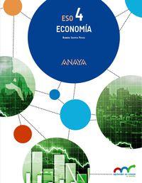 Eso 4 - Economia - Apre. Crec. Conex. (pv, Nav, C. Val, Mad, And, Ara, Ast, Can, Cant, Cyl, Clm, Ceu, Ext, Gal, Bal, Lrio, Mel, Mur) - Aa. Vv.