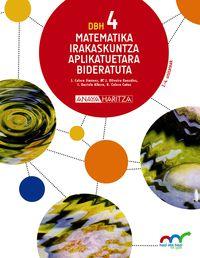 DBH 4 - MATEMATIKA (APLIKATUETARA) (HIRUH. ) - HAZI ETA HEZI BAT EGINIK (PV)
