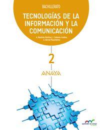 Bach 2 - Tecnologias De La Informacion Y La Comunicacion - Apre. Crec. Conex. (pv, Nav, C. Val, Mad, And, Ara, Ast, Can, Cant, Cyl, Clm, Ceu, Ext, Gal, Bal, Lrio, Mel, Mur) - Aa. Vv.
