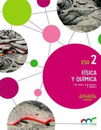 Eso 2 - Fisica Y Quimica - Apre. Crec. Conex. (mur) - Jose Miguel Vilchez Gonzalez / Ana Maria Morales Cas / Sabino Zubiaurre Cortes