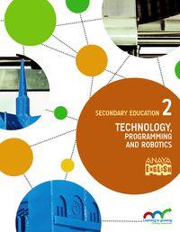 ESO 2 - TECHNOLOGY, PROGRAMMING AND ROBOTICS - APRE. CREC. CONEX. (MAD)