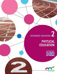 ESO 2 - PHYSICAL EDUCATION - LEARN. CONEC. (PV, NAV, C. VAL, MAD, AND, ARA, AST, CAN, CANT, CYL, CLM, CEU, EXT, GAL, BAL, LRIO, MEL, MUR)