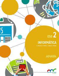 Eso 2 - Informatica - Apre. Crec. Conex. (c. Val) (castellano) - Aa. Vv.