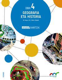 DBH 4 - GEOGRAFIA ETA HISTORIA (HIRUH. ) - HAZI ETA HEZI BAT EGINIK (PV)