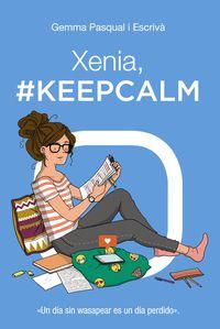 Xenia, #keepcalm - Gemma Pasqual I Escriva
