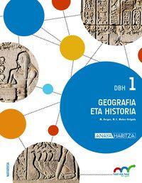 DBH 1 - GEOGRAFIA ETA HISTORIA - HAZI ETA HEZI BAT EGINIK (NAV)