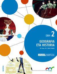 DBH 2 - GEOGRAFIA ETA HISTORIA - HAZI ETA HEZI BAT EGINIK (NAV)