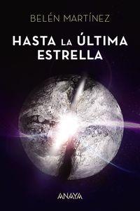 Hasta La Ultima Estrella - Belen Martinez