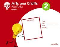EP 2 - ARTS AND CRAFTS (+ PORTFOLIO) - BRILLIANT IDEAS