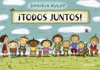 ¡todos Juntos! - Daniela Kulot