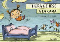 Hora De Irse A La Cama - Daniela Kulot