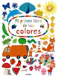 Mi Primer Libro De Los Colores - Nastja Holtfreter