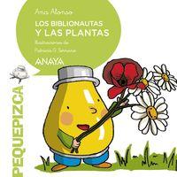 BIBLIONAUTAS Y LAS PLANTAS, LOS