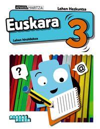 LH 3 - EUSKARA - PIEZAZ PIEZA