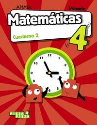 EP 4 - MATEMATICAS CUAD 2 (ARA, CEU, MEL, NAV, LRIO) - PIEZA A PIEZA