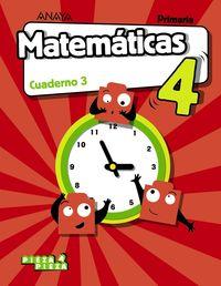 EP 4 - MATEMATICAS CUAD 3 (ARA, CEU, MEL, NAV, LRIO) - PIEZA A PIEZA