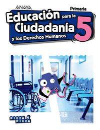 EP 5 - EDUCACION PARA CIUDADANIA Y DERECHOS HUMANOS (AND) - PIEZA A PIEZA