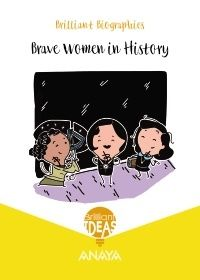 EP 4 - BRILLIANT BIOGRAPHY - BRAVE WOMEN IN HISTORY