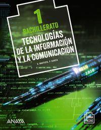 BACH 1 - TECNOLOGIA INFORMACION Y COMUNICACION - SUMA PIEZAS (AND, ARA, AST, CAN, CANT, CYL, CLM, CAT, CEU, C. VAL, EXT, BAL, LRIO, MAD, MEL, MURC, NAV)
