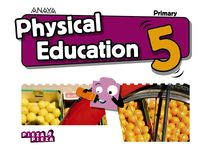 EP 5 - PHYSICAL EDUCATION (AND) - PIEZA A PIEZA