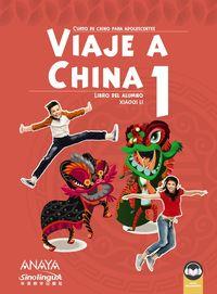 VIAJE A CHINA 1 - LIBRO DEL ALUMNO