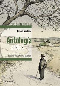 ANTOLOGIA POETICA (ANTONIO MACHADO)