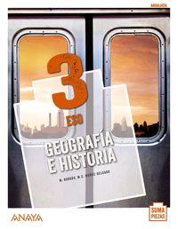 ESO 3 - GEOGRAFIA E HISTORIA (AND) - SUMA PIEZAS