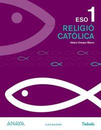 ESO 1 - RELIGIO CATOLICA (BAL) - TROBADA