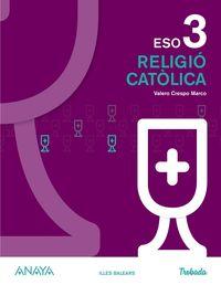 ESO 3 - RELIGIO CATOLICA (BAL) - TROBADA