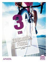 ESO 3 - EDUC FISICA - SUMA PIEZAS (ARA, AST, CAN, CANT, CYL, CLM, CEU, C. VAL, EXT, BAL, LRIO, MAD, MEL, MUR, NAV, PV)