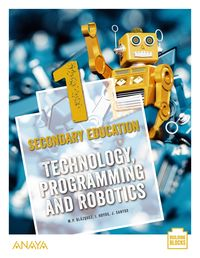 ESO 1 - TECHNOLOGY, PROGRAMMINGA AND ROBOTICS (MAD)
