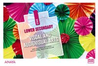 ESO - VISUAL AND AUDIOVISUAL ARTS I (FUNGIBLE) - (ARA, AST, BAL, CAN, CANT, CYL, CLM, EXT, MAD, MUR, PV, NAV, LRIO, C. VAL, CEU, MEL)