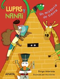 LUPAS Y NANAI - UN MISTERIO DE TIERRA